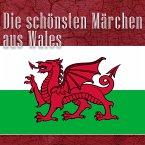Die schönsten Märchen aus Wales (MP3-Download)