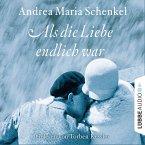Als die Liebe endlich war (MP3-Download)