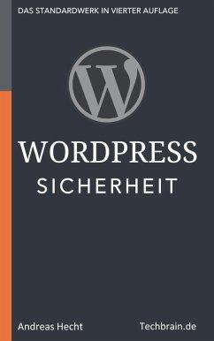 WordPress Sicherheit (eBook, ePUB) - Hecht, Andreas