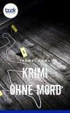 Krimi ohne Mord (eBook, ePUB)