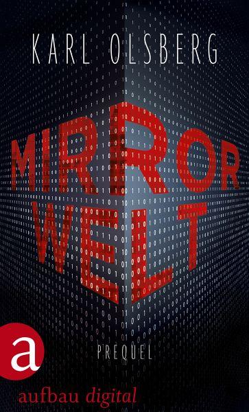 Mirror Welt (eBook, ePUB) - Olsberg, Karl