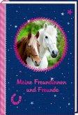 Freundebuch - Pferdefreunde - Meine Freundinnen und Freunde
