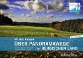 Mit dem Fahrrad über Panoramawege im Bergischen Land (eBook, PDF)