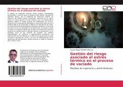 Gestión del riesgo asociado al estrés térmico en el proceso de vaciado - Peñafiel Villarreal, Fausto Miguel