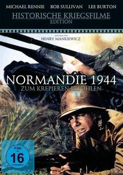 Normandie 1944 - Zum Krepieren befohlen