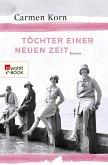 Töchter einer neuen Zeit / Jahrhundert-Trilogie Bd.1 (eBook, ePUB)