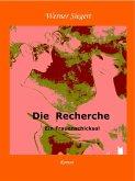 Die Recherche (eBook, ePUB)