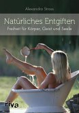 Natürliches Entgiften (eBook, ePUB)