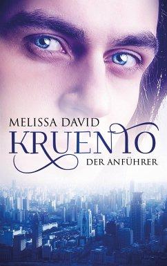 Kruento - Der Anführer - David, Melissa
