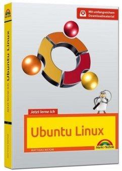 Jetzt lerne ich Ubuntu 16.04 LTS - aktuellste V...
