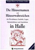 Die Häusernamen und Häuserwahrzeichen in Halle