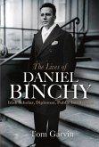 The Lives of Daniel Binchy: Irish Scholar, Diplomat, Public Intellectual