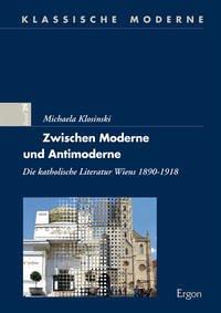 Zwischen Moderne und Antimoderne