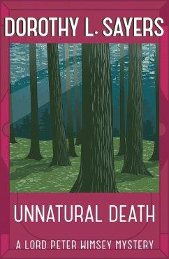 Unnatural Death - Sayers, Dorothy L.