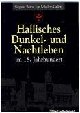 Hallisches Dunkel- und Nachtleben im 18. Jahrhundert