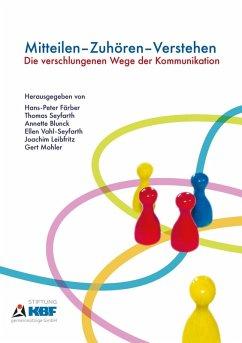 Mitteilen - Zuhören - Verstehen (eBook, ePUB)
