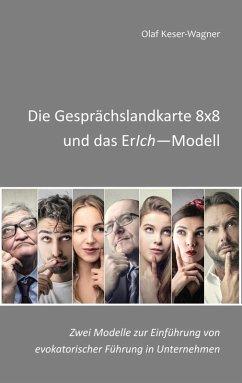 Die Gesprächslandkarte 8x8 und das ErIch-Modell (eBook, ePUB)