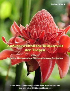 Außergewöhnliche Blütenwelt der Tropen (eBook, ePUB)