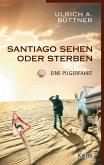 Santiago sehen oder sterben (eBook, ePUB)