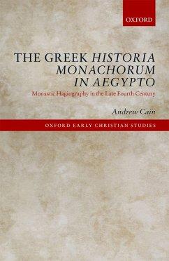 The Greek Historia Monachorum in Aegypto (eBook, ePUB) - Cain, Andrew