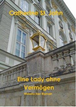 Eine Lady ohne Vermögen (eBook, ePUB) - St. John, Catherine