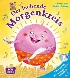 Der lachende Morgenkreis, mit Audio-CD - Gulden, Elke; Scheer, Bettina