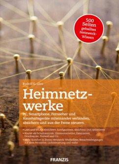 Heimnetzwerke - Glos, Rudolf G.