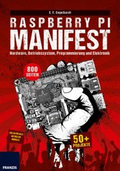 Raspberry Pi. Das Manifest - Engelhardt, E. F.