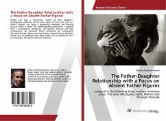 The Father-Daughter Relationship with a Focus on Absent Father Figures