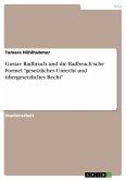 Gustav Radbruch und die Radbruch'sche Formel