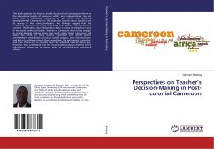 Perspectives on Teacher's Decision-Making in Post-colonial Cameroon