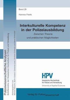 Interkulturelle Kompetenz in der Polizeiausbildung