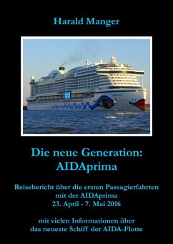 Die neue Generation: AIDAprima (eBook, ePUB) - Manger, Harald