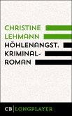 Höhlenangst. Kriminalroman (eBook, ePUB)