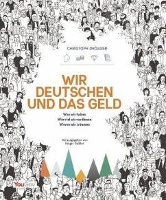 Wir Deutschen und das Geld - Drösser, Christoph