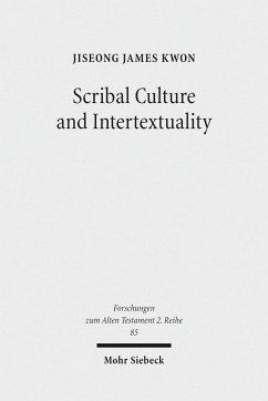 Scribal Culture and Intertextuality - Kwon, JiSeong James