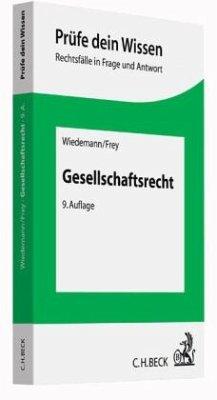 Gesellschaftsrecht - Wiedemann, Herbert;Frey, Kaspar
