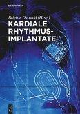 Kardiale Rhythmusimplantate