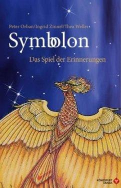 Symbolon - Orban, Peter; Zinnel, Ingrid; Weller, Thea