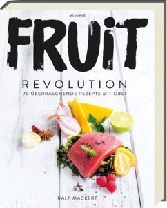 Fruit Revolution - Mackert, Ralf