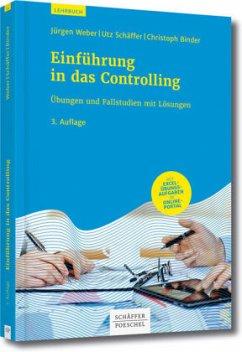 Einführung in das Controlling - Weber, Jürgen; Schäffer, Utz; Binder, Christoph