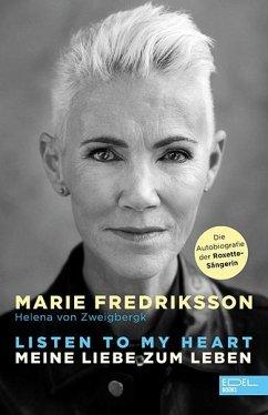 Listen to my heart. - Fredriksson, Marie;Zweigbergk, Helena von