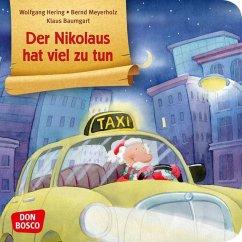 Der Nikolaus hat viel zu tun - Hering, Wolfgang; Meyerholz, Bernd