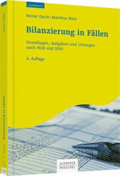 Bilanzierung in Fällen - Quick, Reiner;Wolz, Matthias