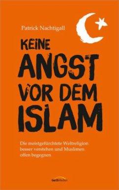 Keine Angst vor dem Islam - Nachtigall, Patrick