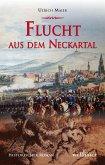 Flucht aus dem Neckartal