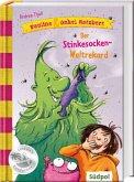 Der Stinkesocken-Weltrekord / Pauline & Onkel Rotzbert Bd.2