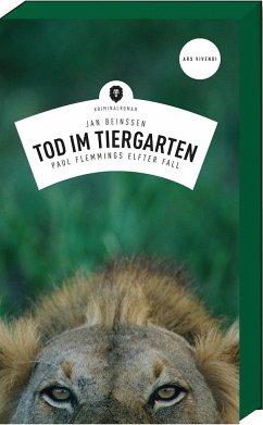 Tod im Tiergarten / Paul Flemming Bd.11 - Beinßen, Jan