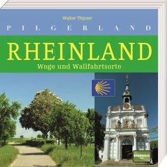 Pilgerland Rheinland