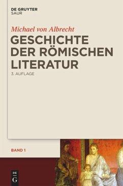 Geschichte der römischen Literatur - Albrecht, Michael von